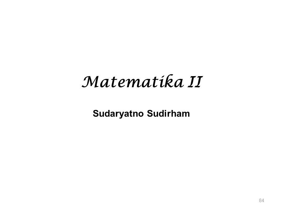 Matematika II Sudaryatno Sudirham 84