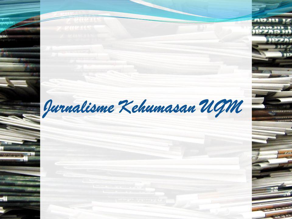 Jurnalisme Kehumasan UGM