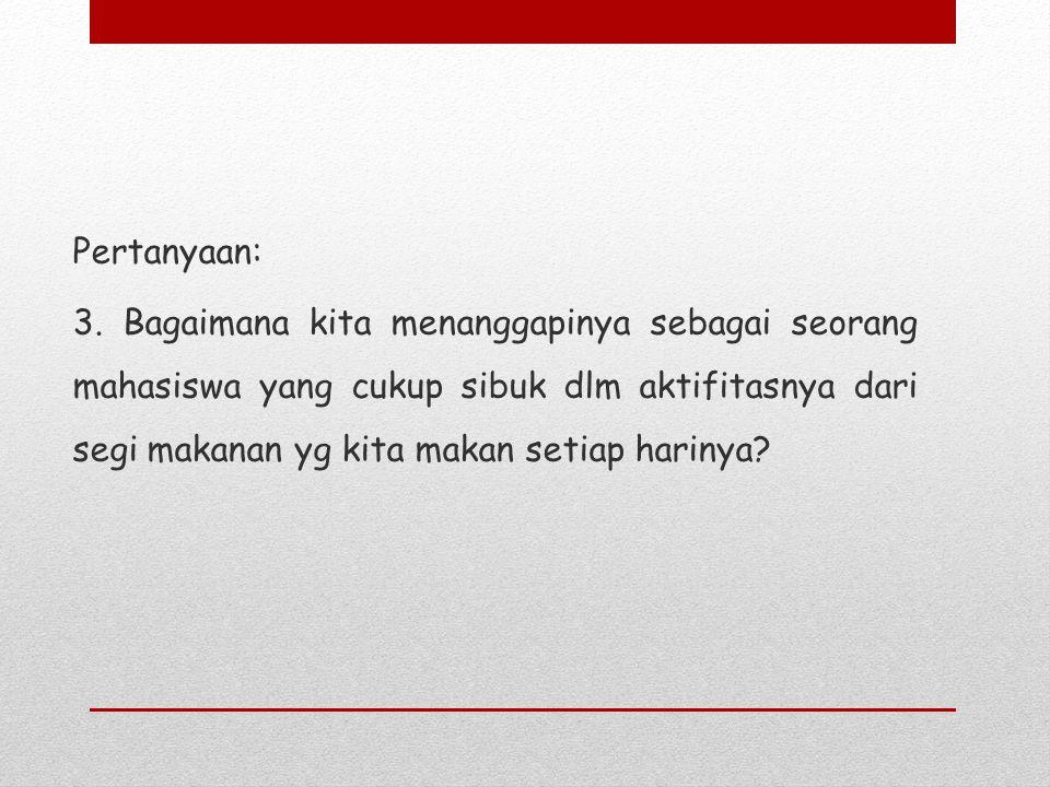 Pertanyaan: 3.