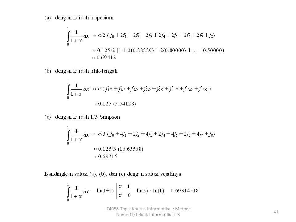 IF4058 Topik Khusus Informatika I: Metode Numerik/Teknik Informatika ITB 42