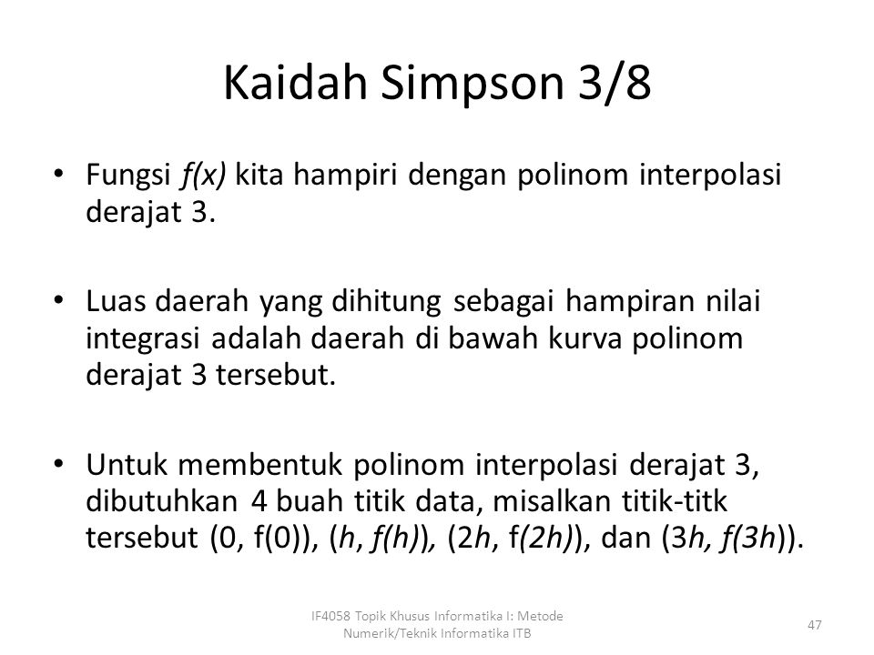 IF4058 Topik Khusus Informatika I: Metode Numerik/Teknik Informatika ITB 48