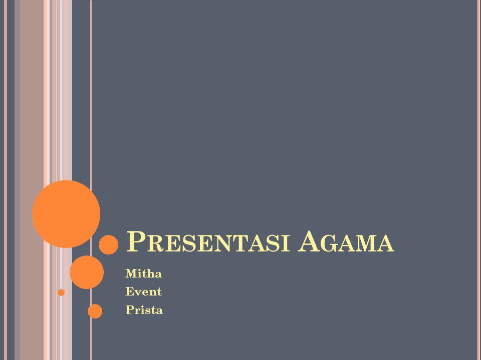 P RESENTASI A GAMA Mitha Event Prista