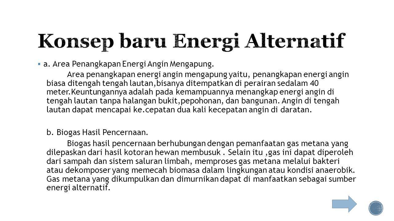  Eropa mempunyai harapan untuk lebih mandiri dan tidak bergantung lagi terhadap suplai energi (minyak dan gas) dari rusia, begitu juga di amerika ser