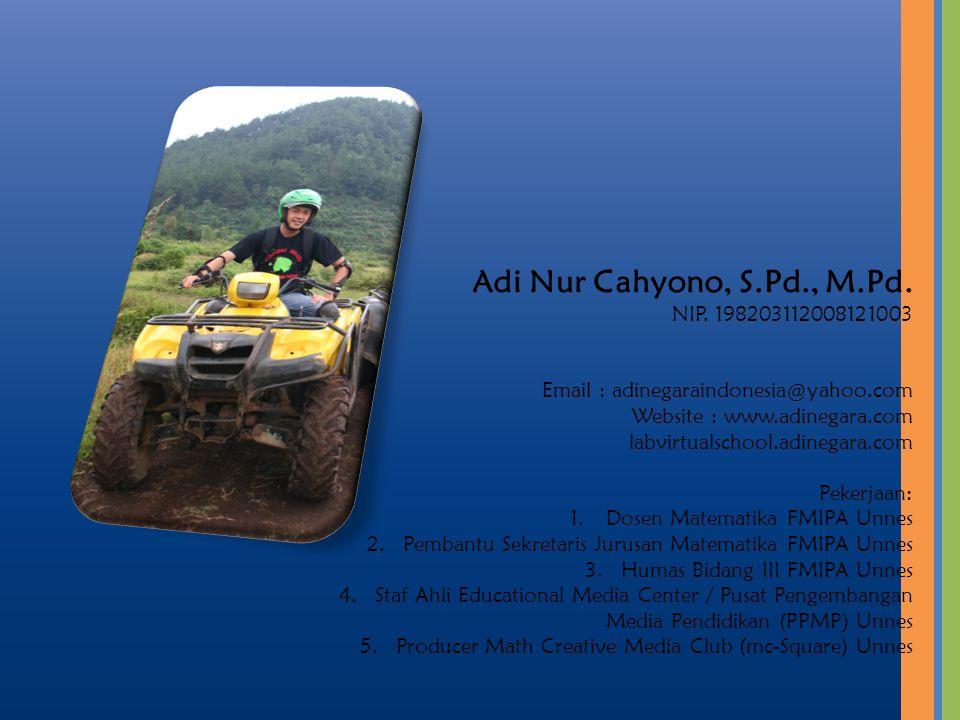 Adi Nur Cahyono, S.Pd., M.Pd.NIP.