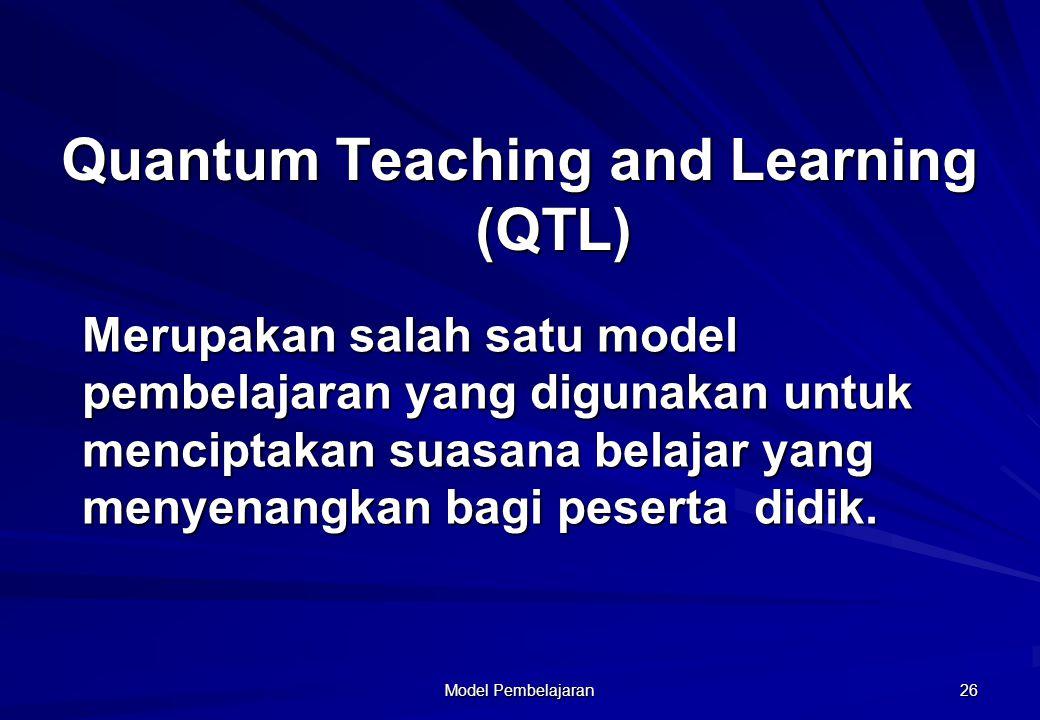 Model Pembelajaran 26 Merupakan salah satu model pembelajaran yang digunakan untuk menciptakan suasana belajar yang menyenangkan bagi peserta didik. Q