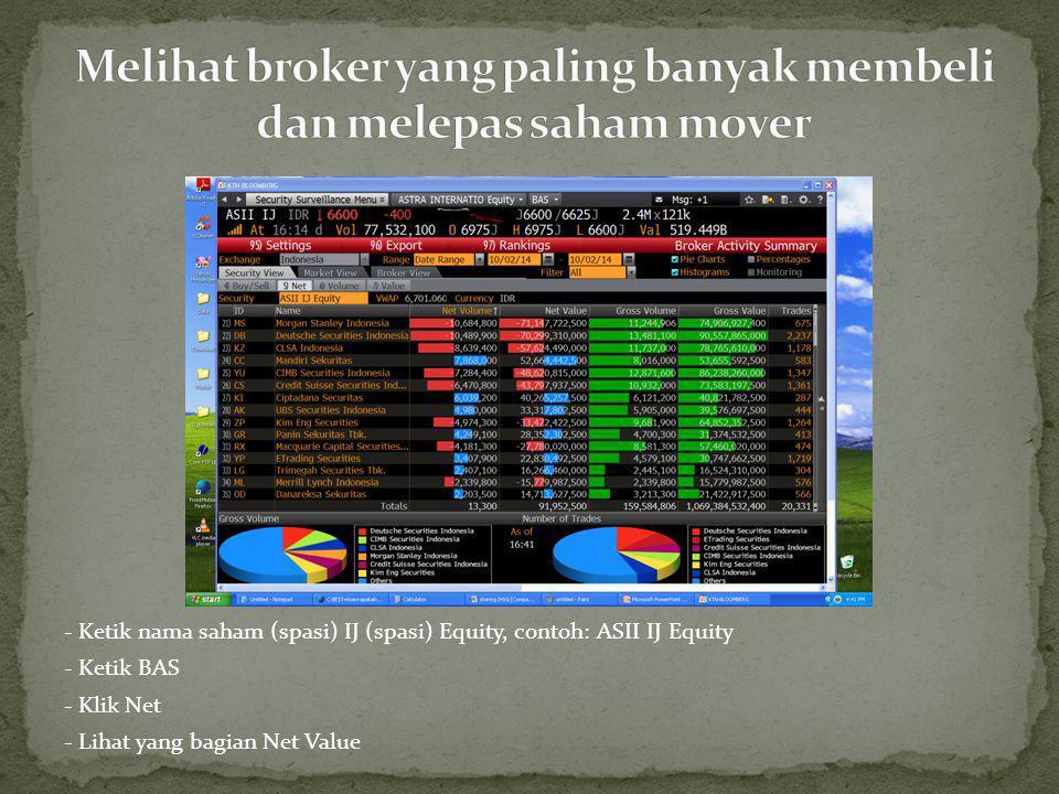 - Ketik JAKARTA - Pilih yang paling bawah Search for Jakarta - Di bagian kiri pilih no 19) Indices - Klik bagian kanan paling atas no 26) See All in SECF - Pilih salah satu sektor, lalu ketik HP, GP, atau DES untuk eksplorasi