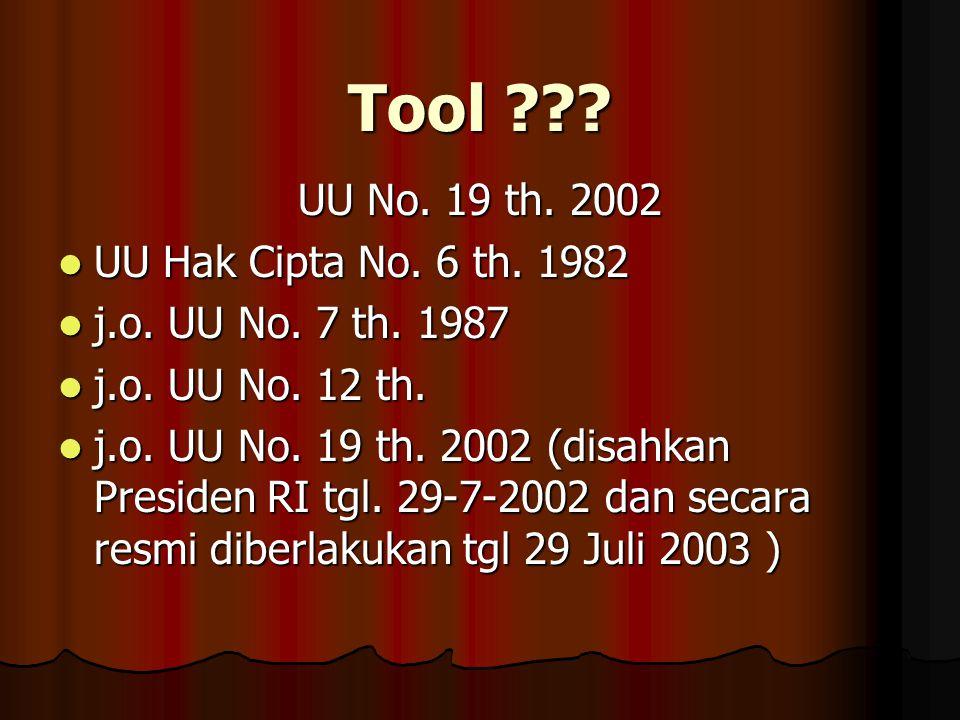 Tool ??.UU No. 19 th. 2002 UU Hak Cipta No. 6 th.