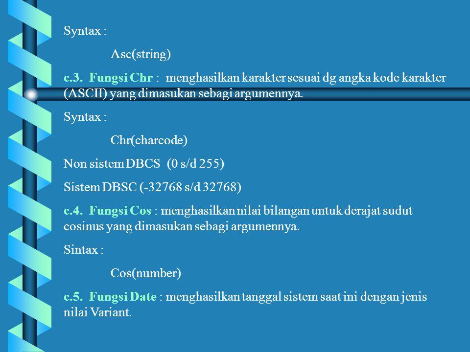 Syntax : Asc(string) c.3.