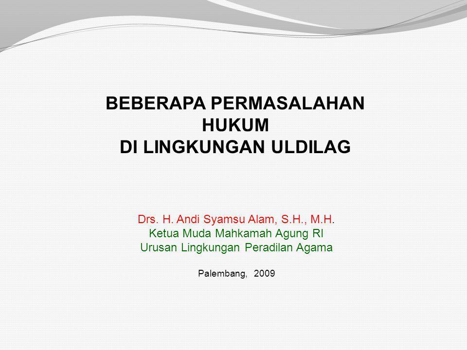 RAPAT KERJA NASIONAL MAHKAMAH AGUNG RI DENGAN JAJARAN PENGADILAN TINGKAT BANDING DARI EMPAT LINGKUNGAN PERADILAN SELURUH INDONESIA TAHUN 2009