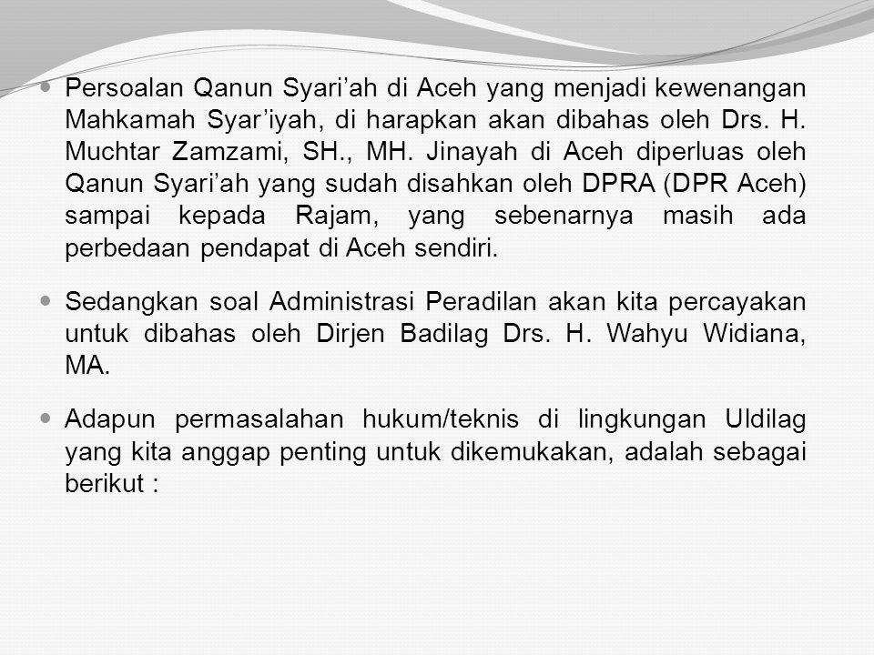 Adapun soal sengketa ekonomi syari'ah dan penyelesaiannya diharapkan akan dibahas oleh Prof. DR. Rifyal Ka'bah, MA. Mungkin dapat diharapkan akan memb