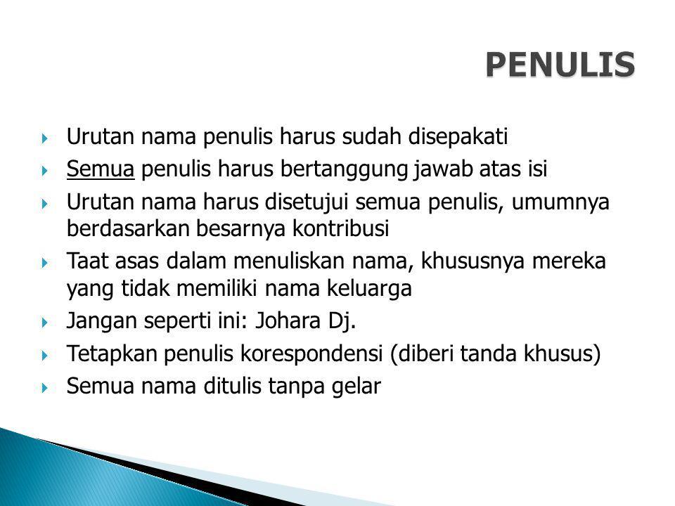  Lihat aturan jurnal (sistem nomor atau nama-tahun)  Perhatikan singkatan untuk nama jurnal: Phys.