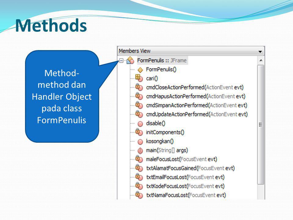 Methods Method- method dan Handler Object pada class FormPenulis