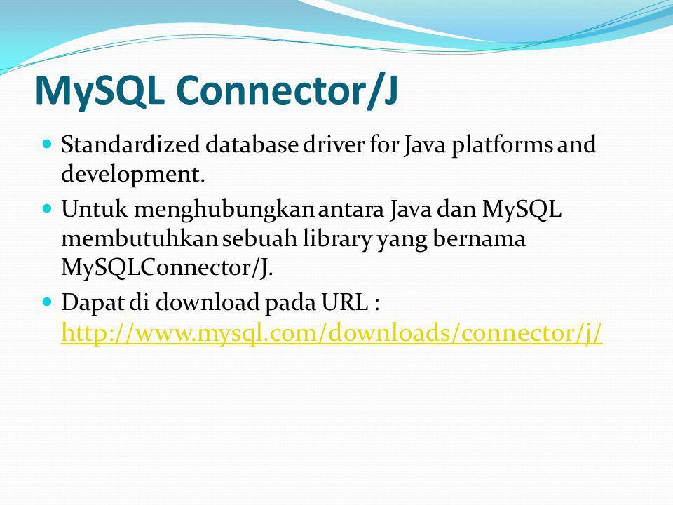 MySQL Connector/J Standardized database driver for Java platforms and development.