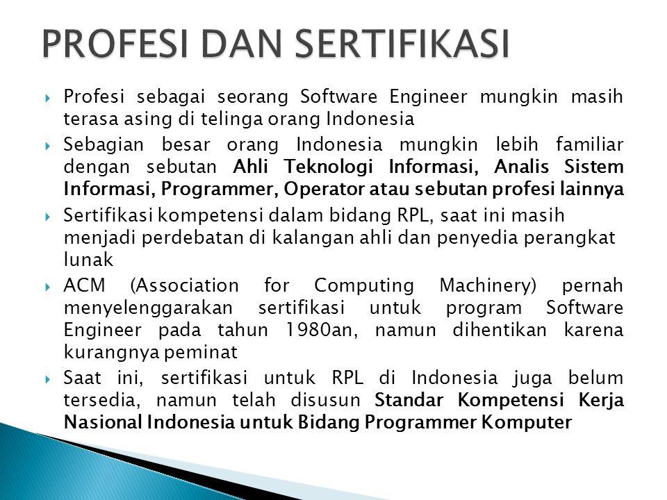  Profesi sebagai seorang Software Engineer mungkin masih terasa asing di telinga orang Indonesia  Sebagian besar orang Indonesia mungkin lebih famil