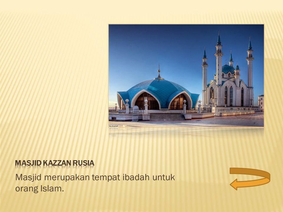 Masjid merupakan tempat ibadah untuk orang Islam.