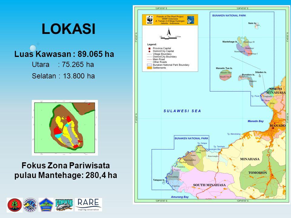 Luas Kawasan : 89.065 ha Utara : 75.265 ha Selatan : 13.800 ha Fokus Zona Pariwisata pulau Mantehage: 280,4 ha LOKASI