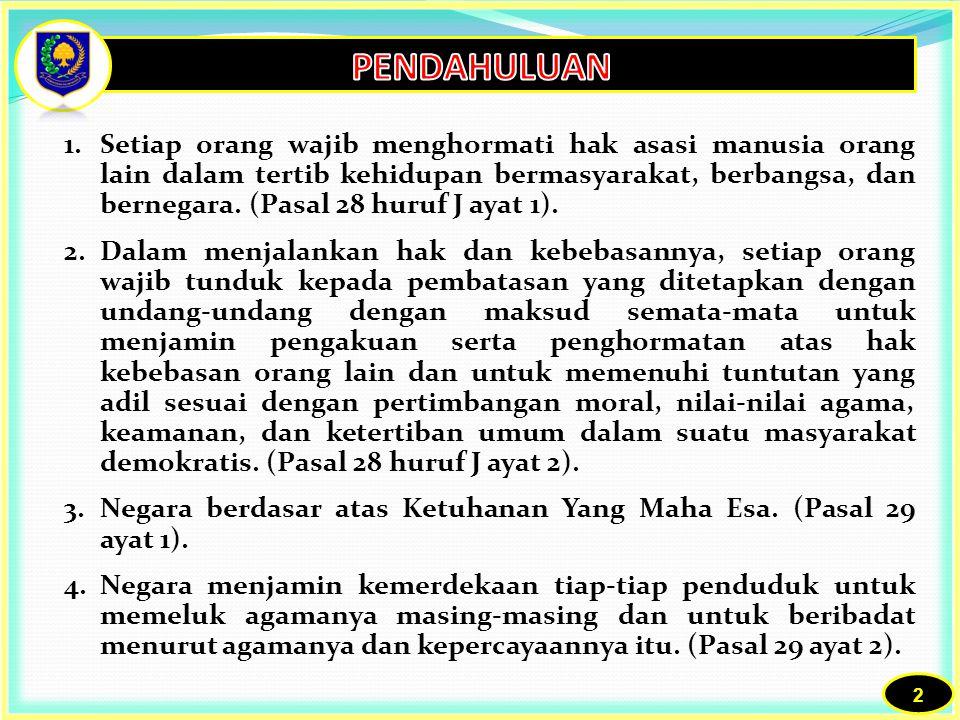 1.Pasal 10 ayat (3) huruf f: salah satu urusan yang tidak diotonomikan/masih tetap menjadi urusan Pemerintahan adalah Urusan Agama .
