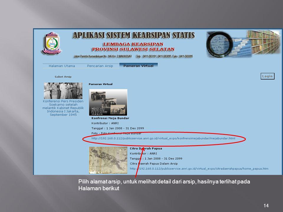 14 Pilih alamat arsip, untuk melihat detail dari arsip, hasilnya terlihat pada Halaman berikut