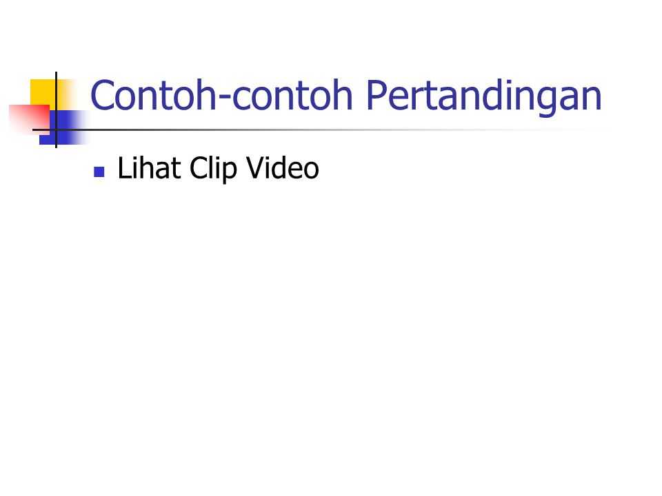 Contoh-contoh Pertandingan Lihat Clip Video