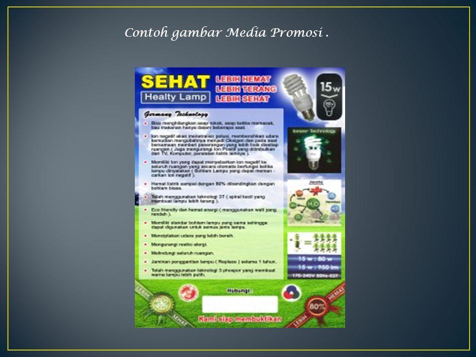 Contoh gambar Media Promosi.