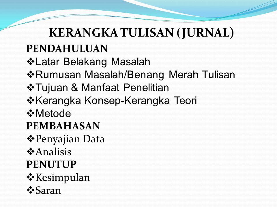 Skripsi/Tesis/Disertasi yang belum diterbitkan Didik Haryadi, Tesis Pasca Sarjana, Fakultas Ilmu Sosial dan Ilmu Politik Universitas Gadjah Mada, 2012, hal.