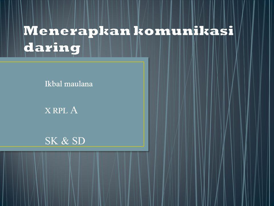 Ikbal maulana X RPL A SK & SD