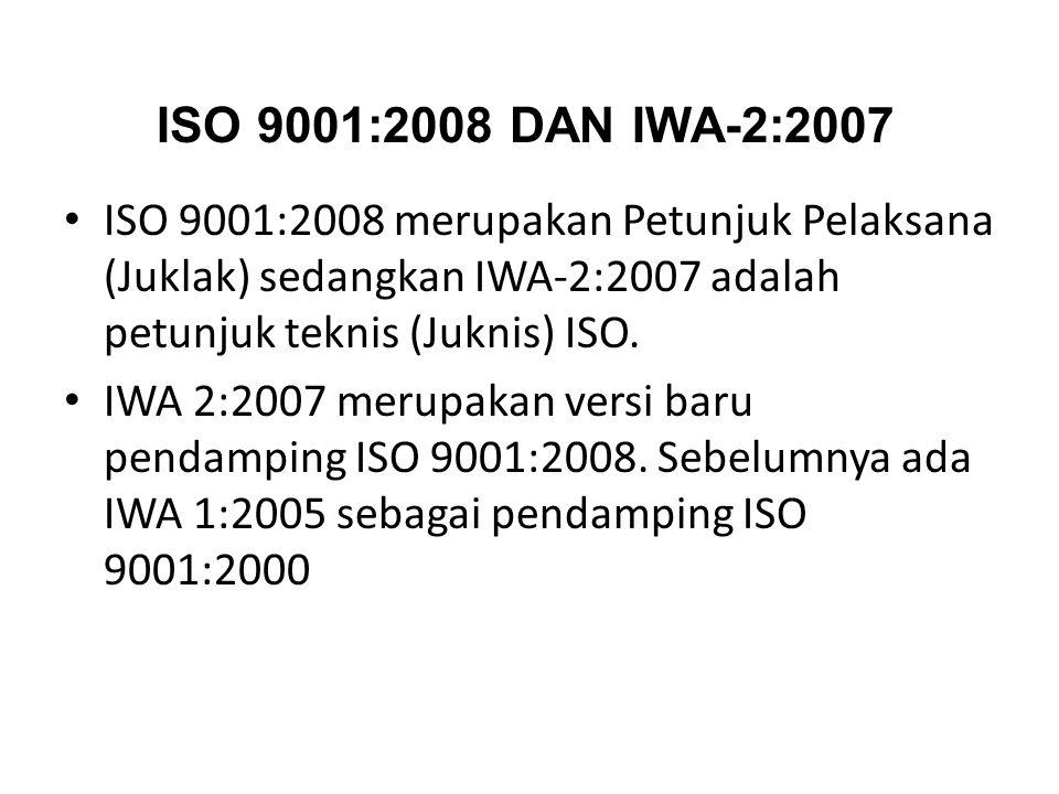 Sistem Manajemen Mutu ISO 9001 sebagai Standar yang generik memerlukan dokumentasi dengan intepretasi yang tepat sesuai bidang layanannya Internationa
