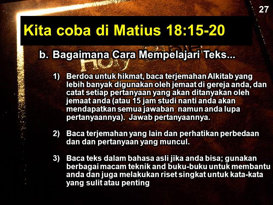 Kita coba di Matius 18:15-20 27