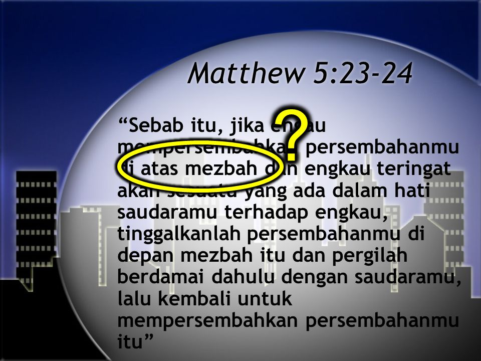 NIV I tell you the truth, whatever you bind on earth will be {or have been} bound in heaven, and whatever you loose on earth will be {or have been} loosed in heaven. A Better Translation… NAU Memiliki Terjemahan lebih Baik… NAU Truly I say to you, whatever you bind on earth shall have been bound in heaven; and whatever you loose on earth shall have been loosed in heaven.