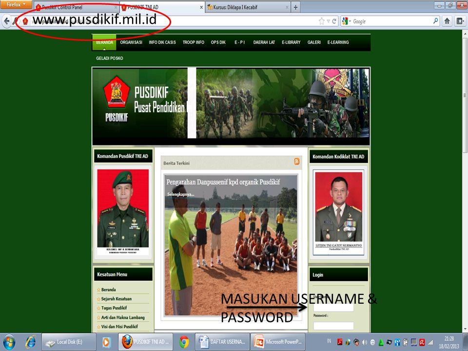 www.pusdikif.mil.id MASUKAN USERNAME & PASSWORD