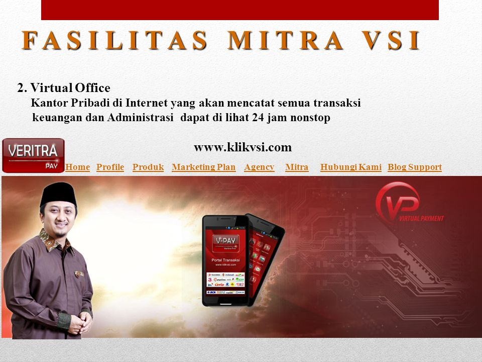 2. Virtual Office Kantor Pribadi di Internet yang akan mencatat semua transaksi keuangan dan Administrasi dapat di lihat 24 jam nonstop HomeHome Profi