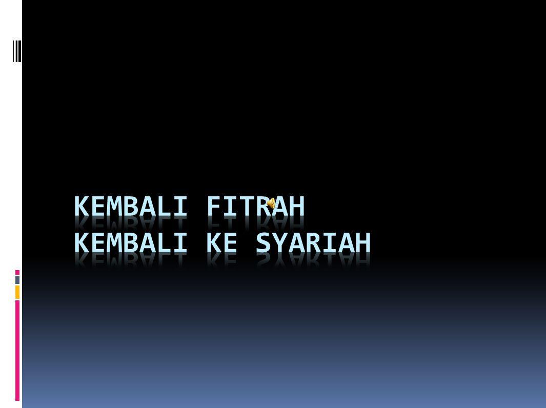 TERMINOLOGI FITRAH  Secara bahasa, fitrah berasal dari kata fathara– yafthuru–fathr[an] wa futhr[an] wa fithrat[an] yang berarti: pecah, belah, berbuka, mencipta.