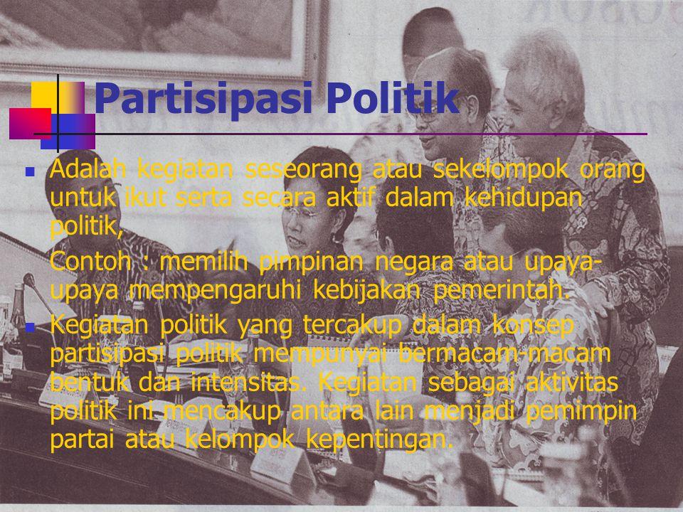 Berdasarkan Sikap, Kecakapan Politik, dan Orientasi Warga Negara terhadap Kehidupan Politik dan Pemerintahan, Budaya Politik, terbagi atas : Budaya Po