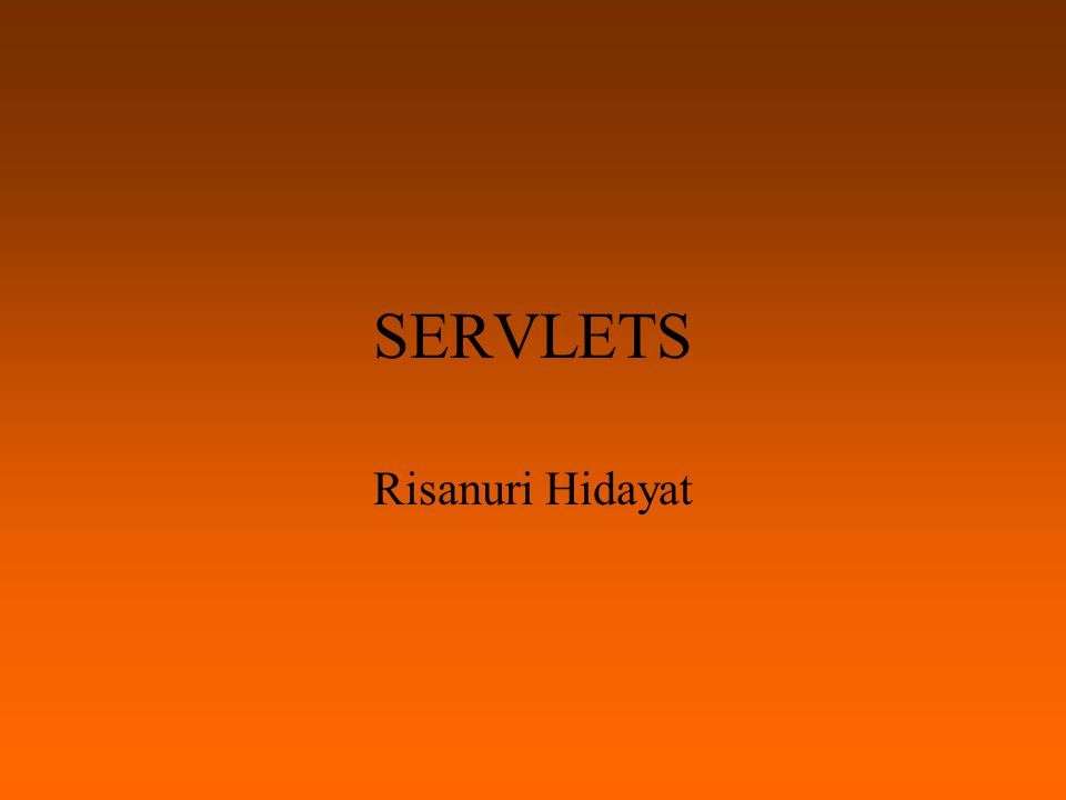 Pendahuluan Servlets adalah teknologi Java untuk menjawab pemrograman dengan Common Gateway Interface (CGI) Servlets adalah program yang dijalankan pada Web server, sebagai middle layer antara request dari web browser (clients) dan Database atau aplikasi lain pada HTTP Server