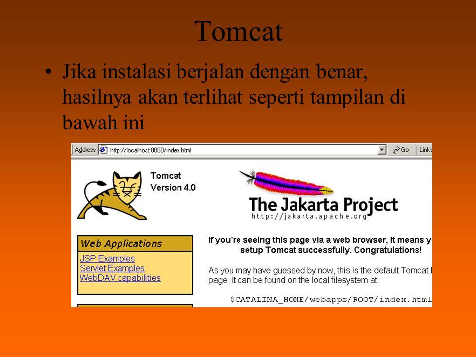 Tomcat Lokasi file index.html terletak di directory $CATALINA_HOME/webapps/ROOT/index.html $CATALINA_HOME adalah letak root directory dari hasil installasi.