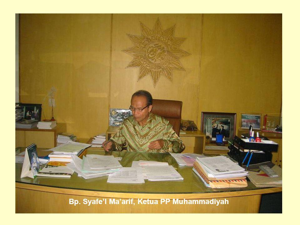 Bp. Syafe'I Ma'arif, Ketua PP Muhammadiyah