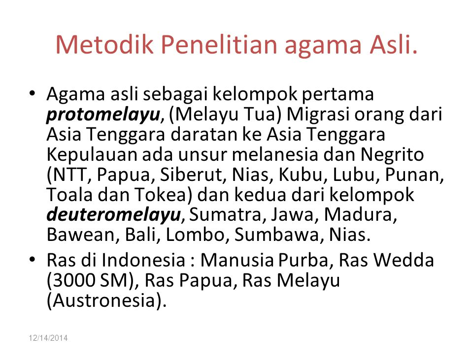 12/14/2014 Metodik Penelitian agama Asli.