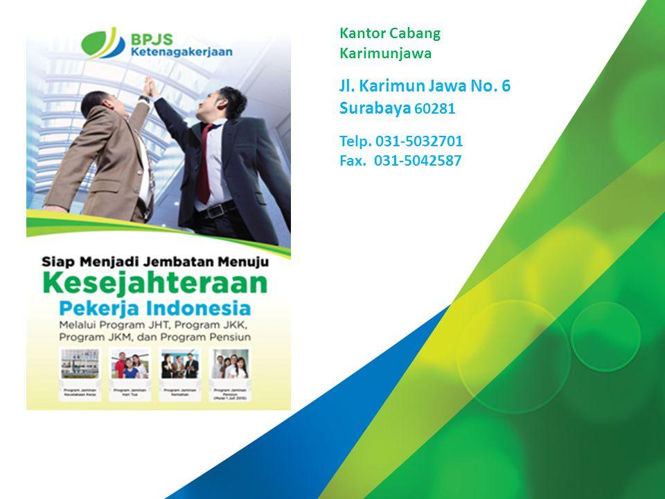 Date : 11 Maret 2014 Kantor Cabang Karimunjawa Jl. Karimun Jawa No. 6 Surabaya 60281 Telp. 031-5032701 Fax. 031-5042587