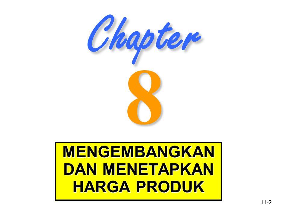 11-2 Chapter 8 MENGEMBANGKAN DAN MENETAPKAN HARGA PRODUK