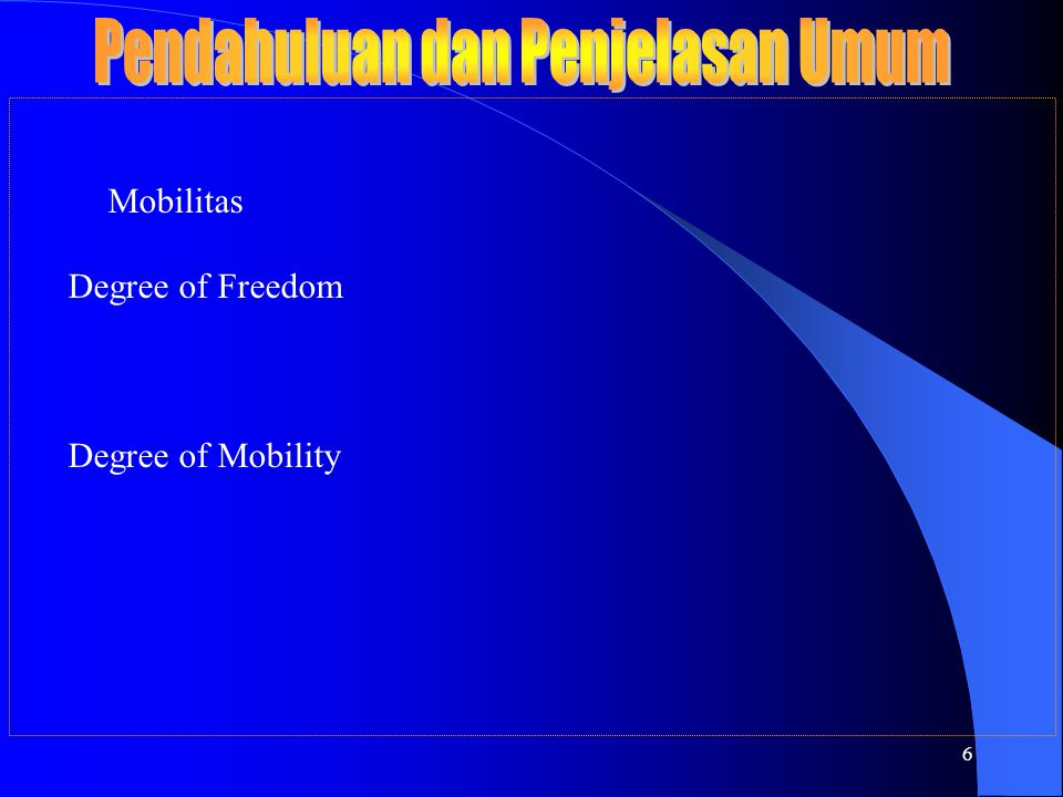 6 Mobilitas Degree of Freedom Degree of Mobility