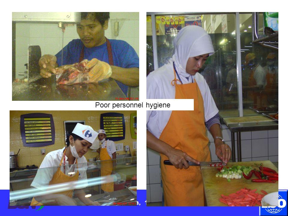 Surabaya, 11 April 2012 Poor personnel hygiene