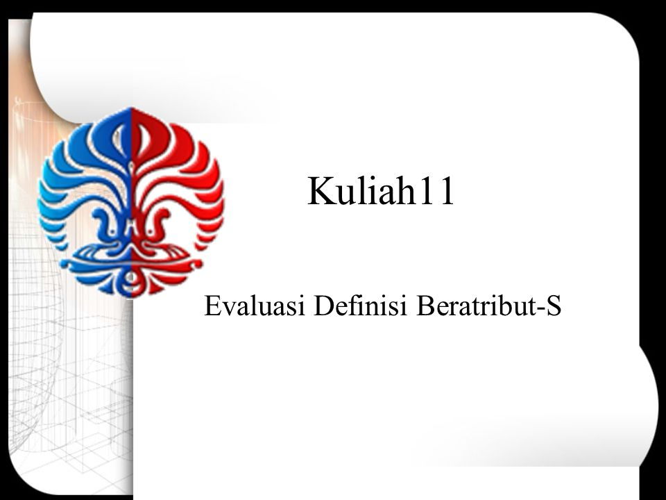 Kuliah11 Evaluasi Definisi Beratribut-S
