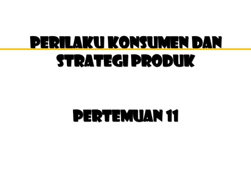 PERILAKU KONSUMEN Strategi Produk Afeksi Dan Kognisi Produk : Kepuasan dan Ketidakpua san Lingkungan Produk: Ciri-Ciri Produk Kemasan Perilaku Produk: Kontak Produk, Loyalitas Merek Roda Analisis : Isu-Isu Strategi Produk.