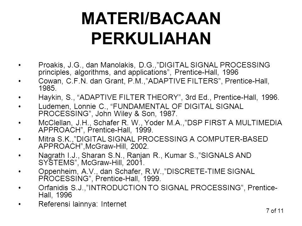 "7 of 11 MATERI/BACAAN PERKULIAHAN Proakis, J.G., dan Manolakis, D.G.,""DIGITAL SIGNAL PROCESSING principles, algorithms, and applications"", Prentice-Ha"