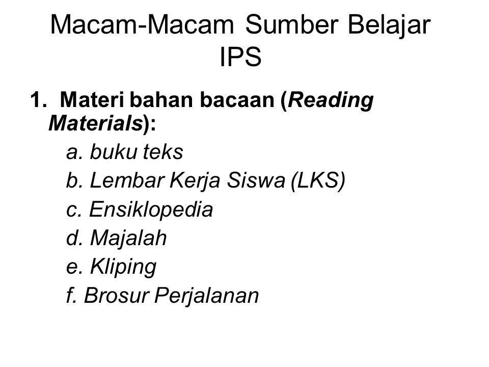 2.Materi bukan bacaan (non reading materials): a.
