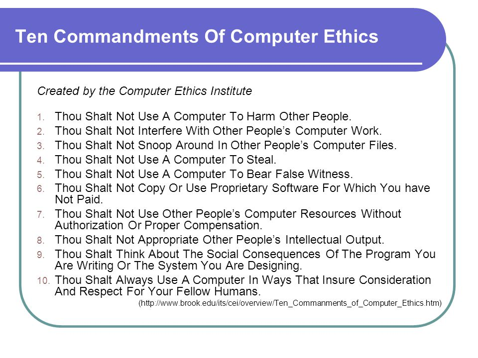 10 commandments in computer ethics Ten commandments of computer ethics computer ethics relates to theethical values that should guide the computer professionals intheir conduct.