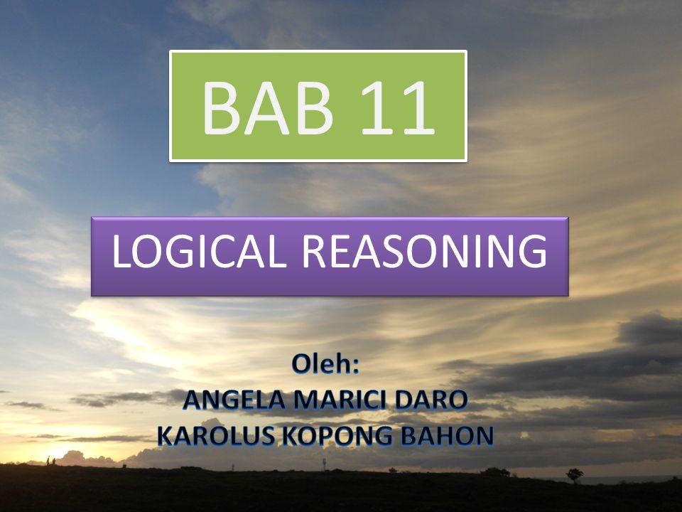 RESPON RESPON YANG BERKELANJUTAN PENDAHULUAN When dealing with friends and colleagues evoke Logical Reasoning To predict