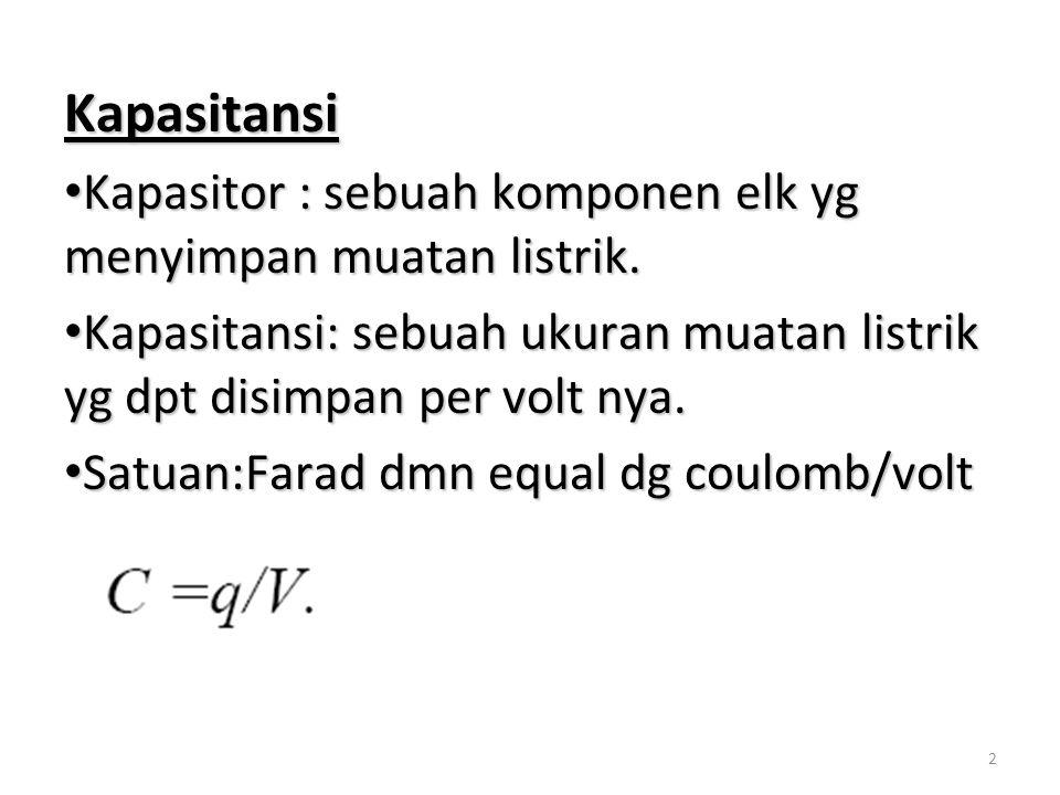 13 Jadi potensial electric di msg2 kapasitor: Jadi potensial electric di msg2 kapasitor: