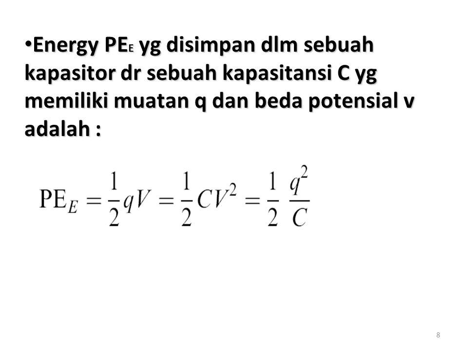 9 Tugas:1. Tentukan potensial electric pd masing2 kapasitor