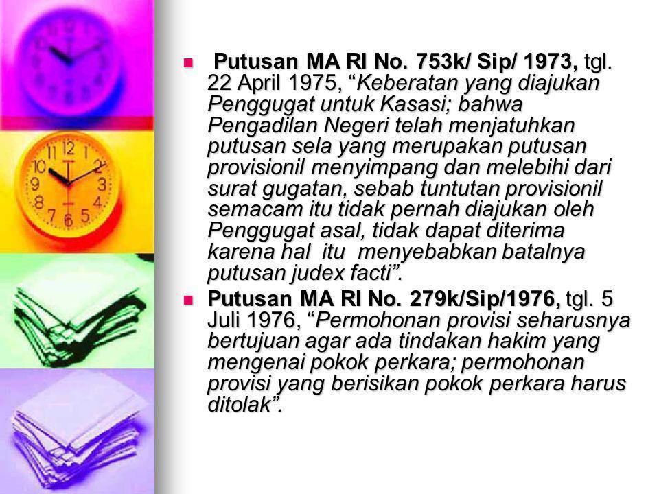 Putusan MA RI No.753k/ Sip/ 1973, tgl.
